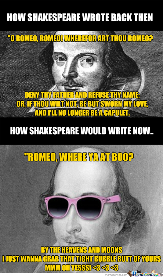 How Shakespeare Would Write Now...