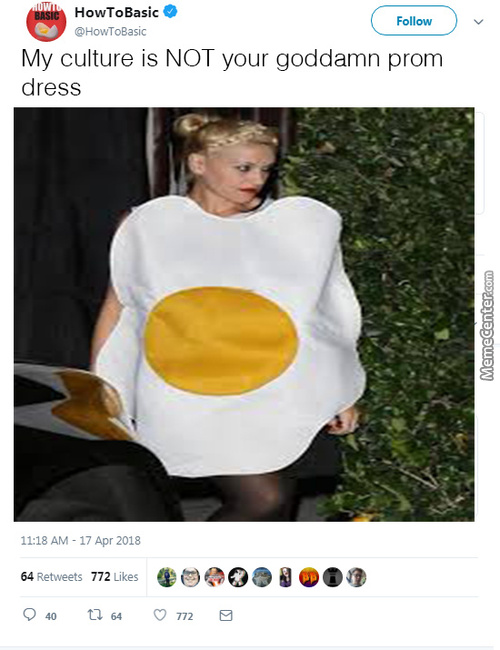 My Culture Is Not Your Goddamn Prom Dress Memes. Best Collection of ...