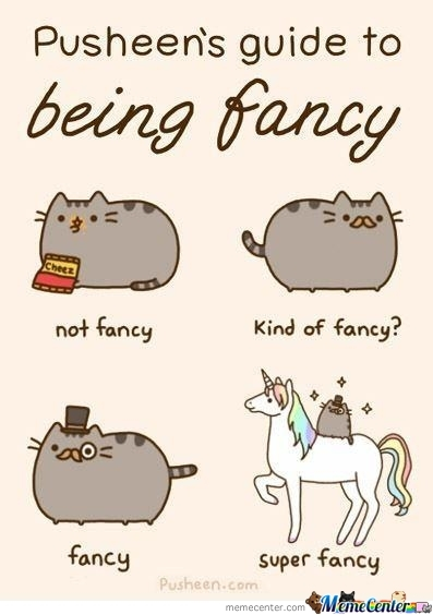 how to be fancy_o_269015 how to be fancy by sevenseals meme center