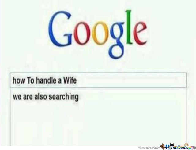 How To Handle A Wife.