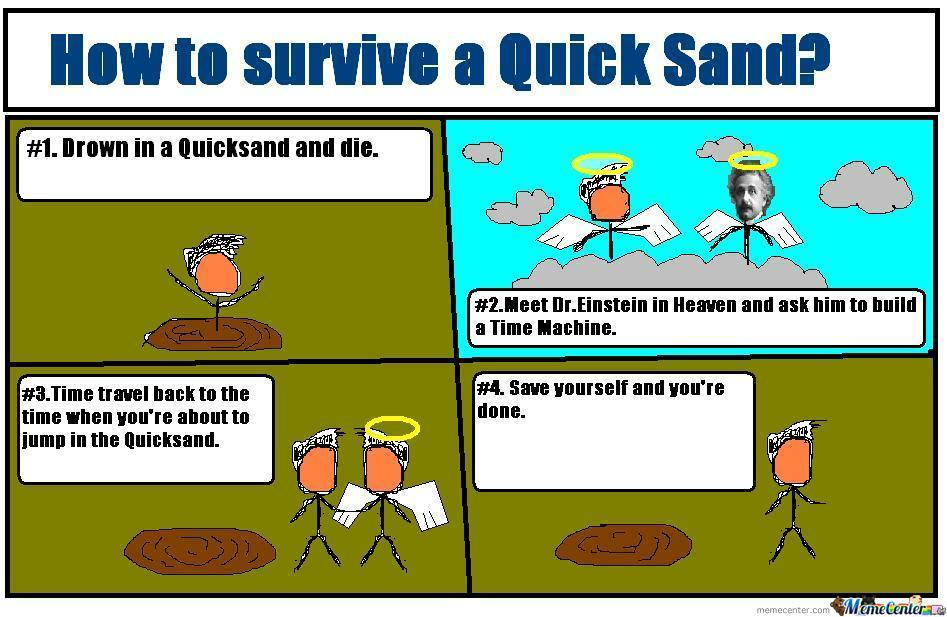 How To Survive A Quicksand?