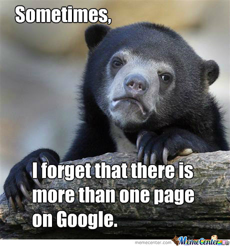 I Always Forget To Check The Other Pages On Google
