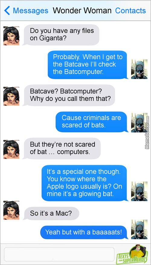 I Always Knew Batman Was Bat - Touched In The Bat - Head