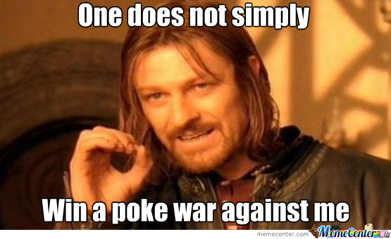 i always win at poke wars_o_1689921 i always win at poke wars by findx meme center