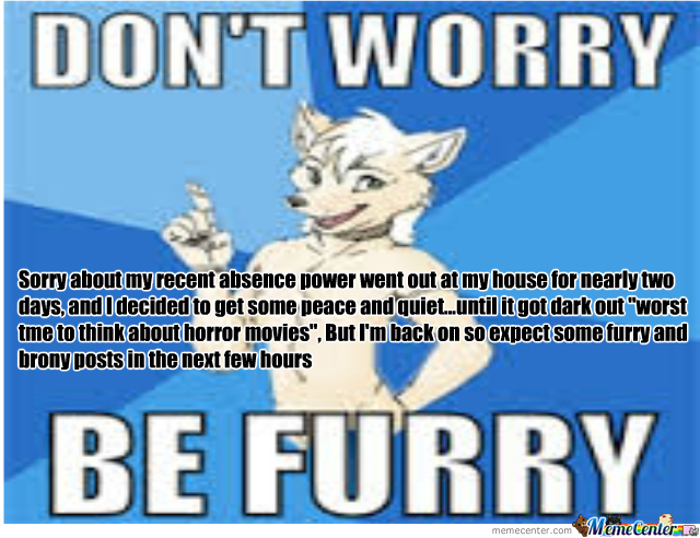 I'm Back...expect Alot More Furry And Brony Posts