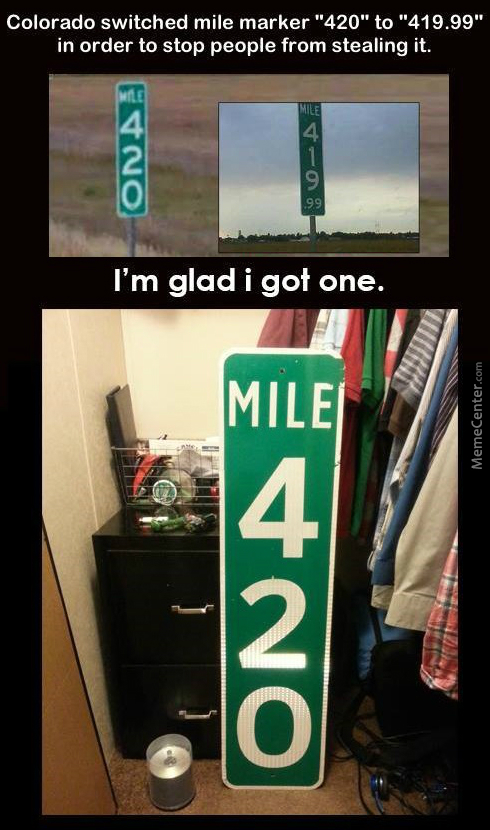 I'm Gonna Steal That 419.99 Mile Marker