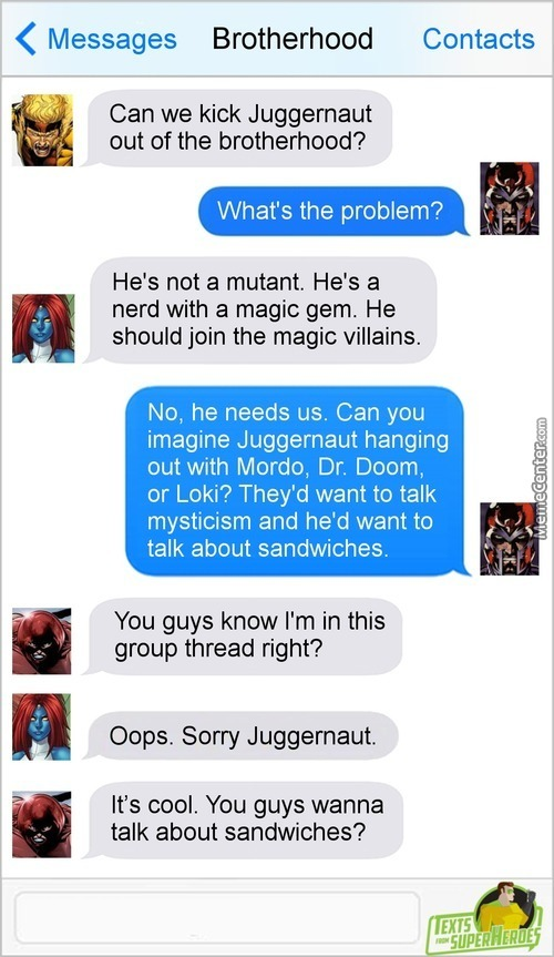 I'm The Juggernaut, Bi- Ooh, Sandwich!