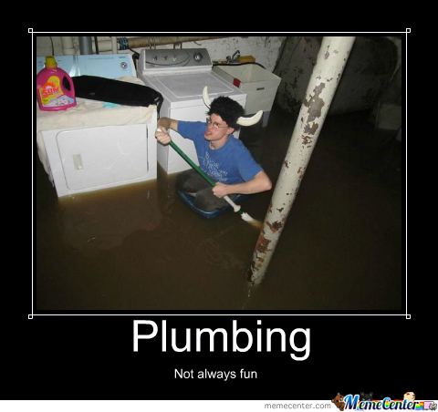 I Cant Do Plumbing This Will Happen