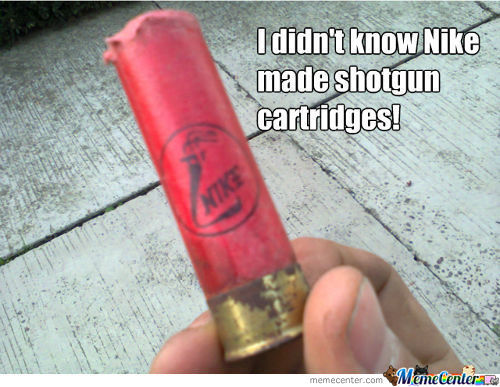 I Didn't Know Nike Made Shotgun Cartridges