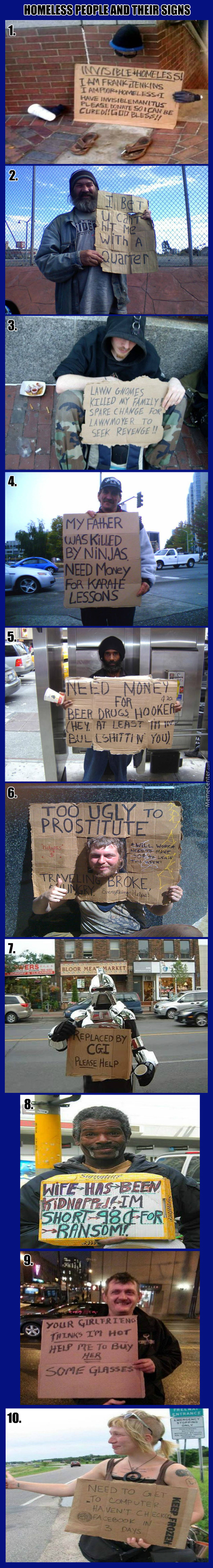 I Don't Know If Some Of These Guys Are Really Homeless But Their Signs Are Really Funny