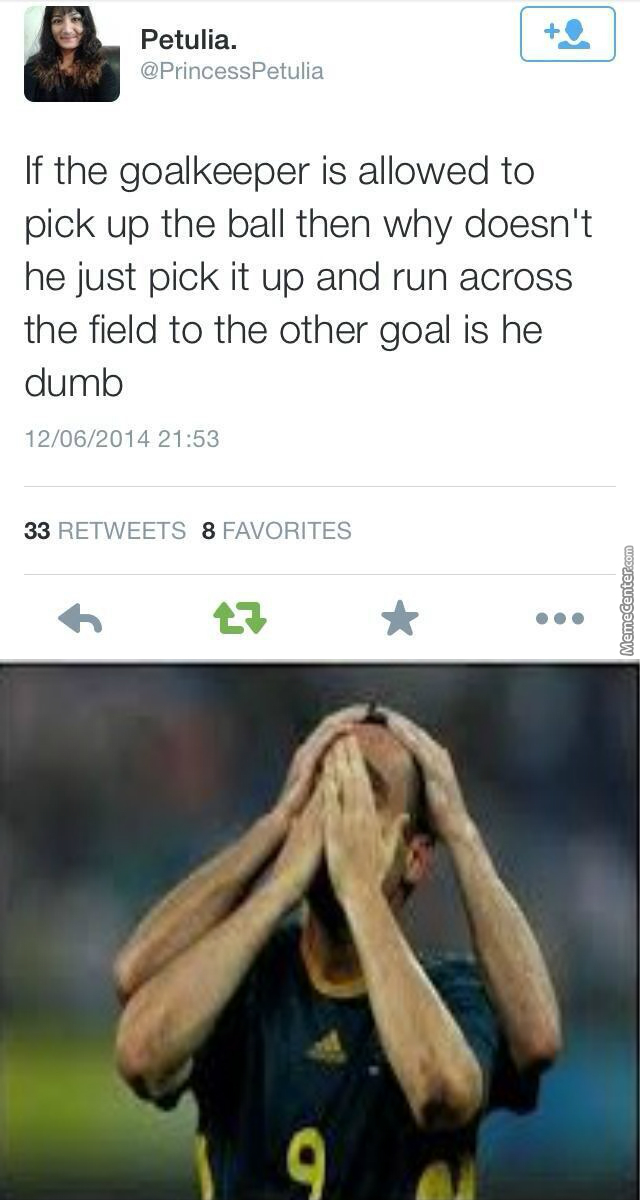 I Don't Know Shit About Football But Even I Know That's Stupid