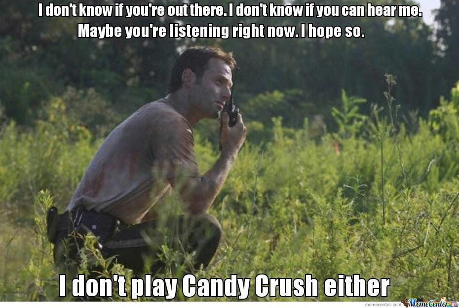 I Don't Play Candy Crush...