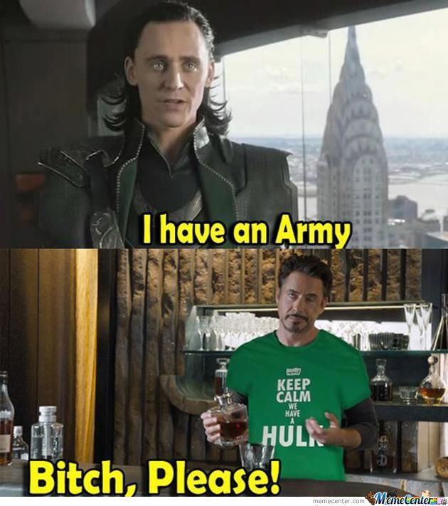 i have and army we have a hulk_o_667944 i have and army we have a hulk! by recyclebin meme center
