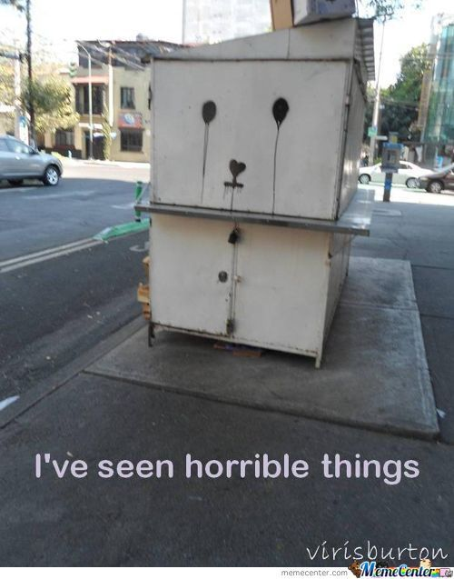 I Have Seen Horrible Things