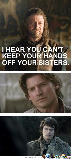 I Hear You Can't Keep Your Hands Off Your Sisters.