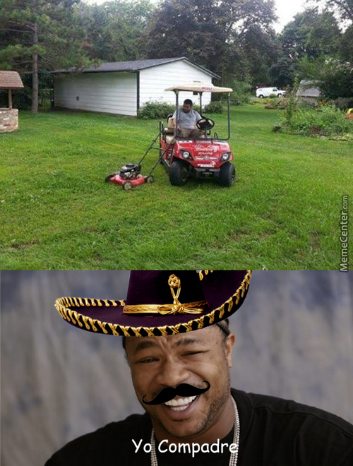 I Heard You Like Mowing Lawns :^)