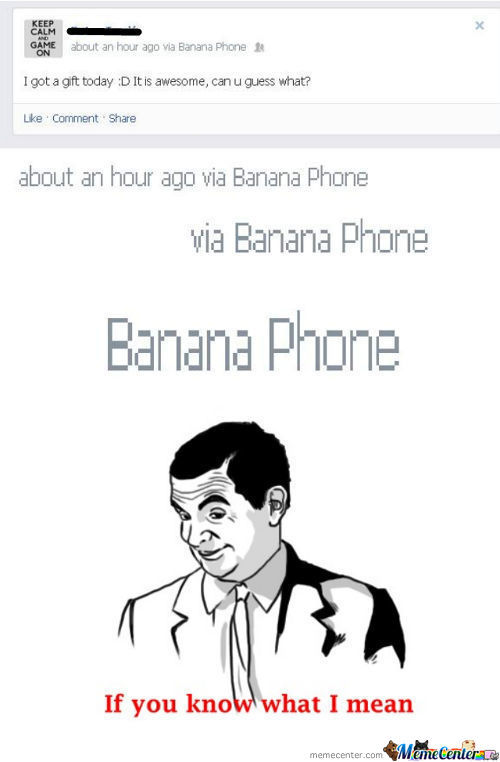 I Know He Used Postedvia But Still... Banana Phone