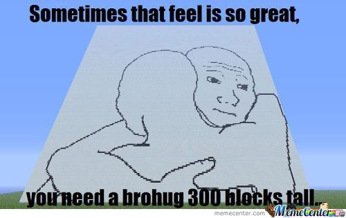 I Know That Feel Bro......