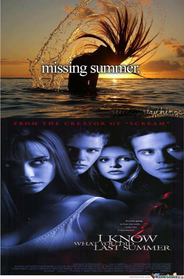 i know what you did last summer_o_1185352 i know what you did last summer by toasterman meme center