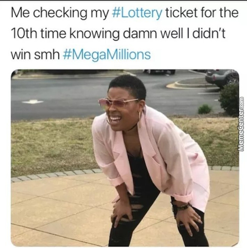 Lottery Memes Best Collection Of Funny Lottery Pictures