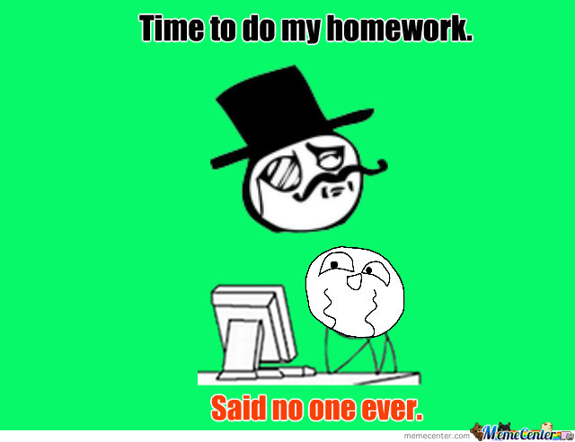 do my homework online me Show my homework features we are so much more than just an online homework diary, take a look at a full list of our features and see how we can help with your whole-school management open calendar.