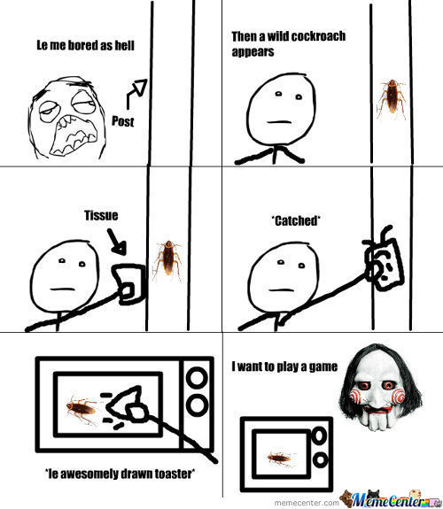 I Want To Play A Game Cockroach