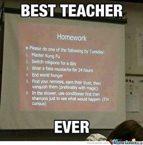 I Wish All My Teachers Could Be Like This... by carlovick - Meme ...