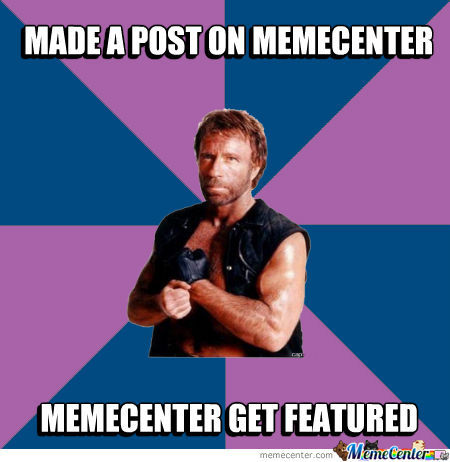 If Chuck Norris Be Memecenter User