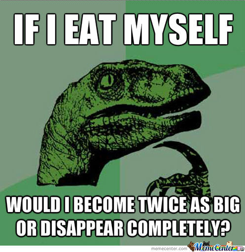 If I Eat Myself