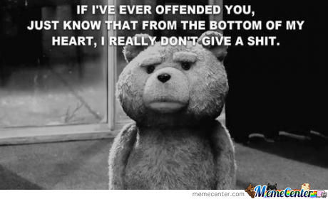 If I Ever Offended You...