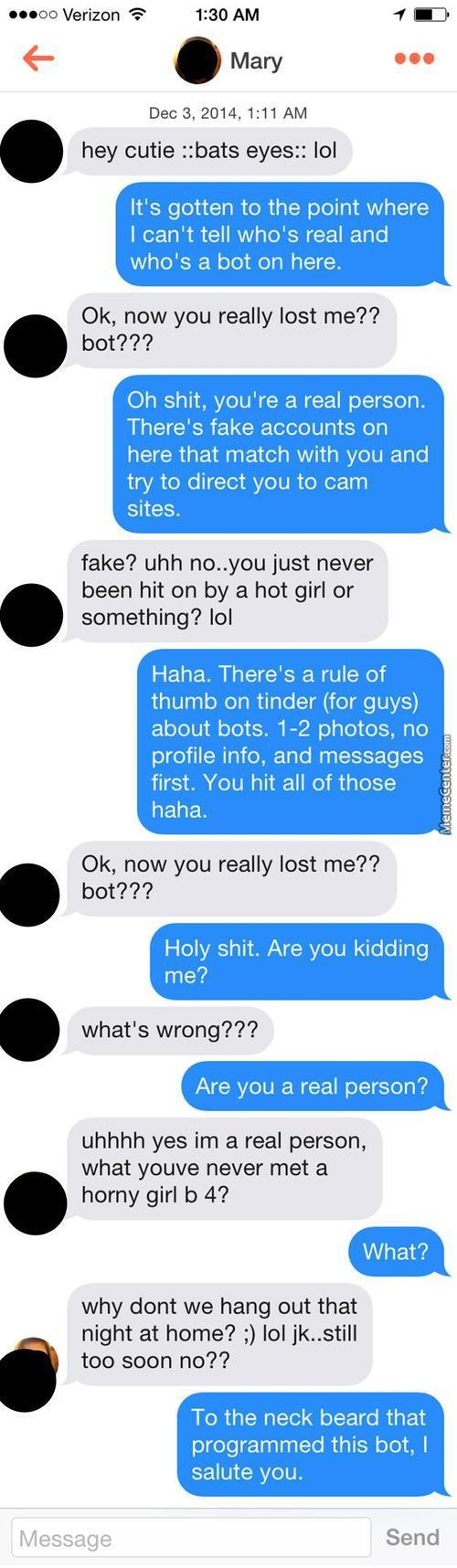 If I Got A Dollar For Every Time I Got Matched With A Bot I Would Be A Very Rich Man.