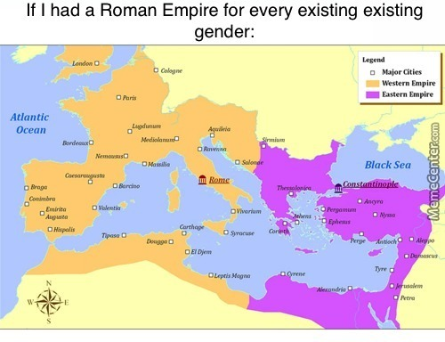 If I Had A Roman Empire For Every Existing Gender.