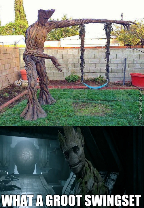 If I Make A Lot Of Memes One Of Them Is Bound To Be Less Shit Than The Others! Groot Groot.