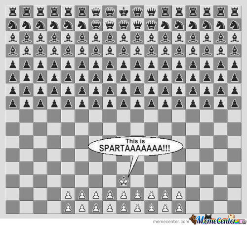 If The Movie 300 Were In Chess. (I Know The Math Is Wrong)