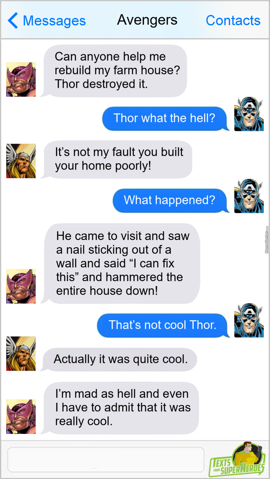 If Thor Gets Drunk, Does He Get... Hammered? Hahahaha... I'll Go Stand In The Corner Now