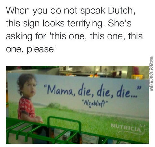 If You Dont Speak Dutch, But English