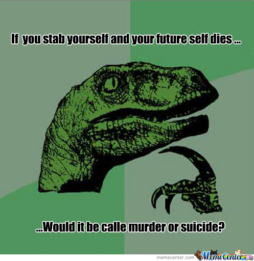If You Kill Your Self