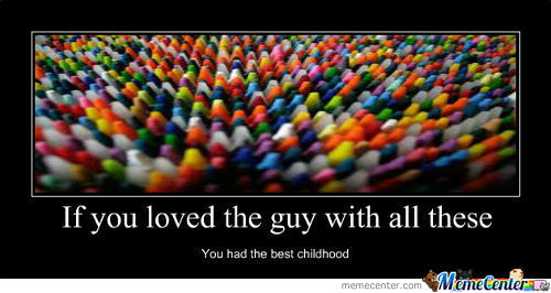 If You Loved The Crayon Guy