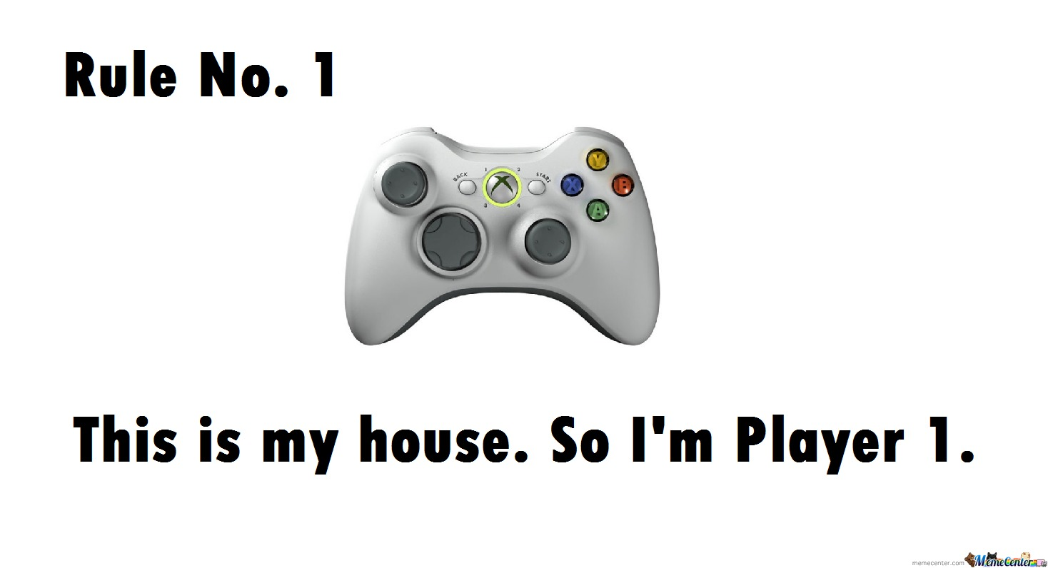 I'm Always Player 1!