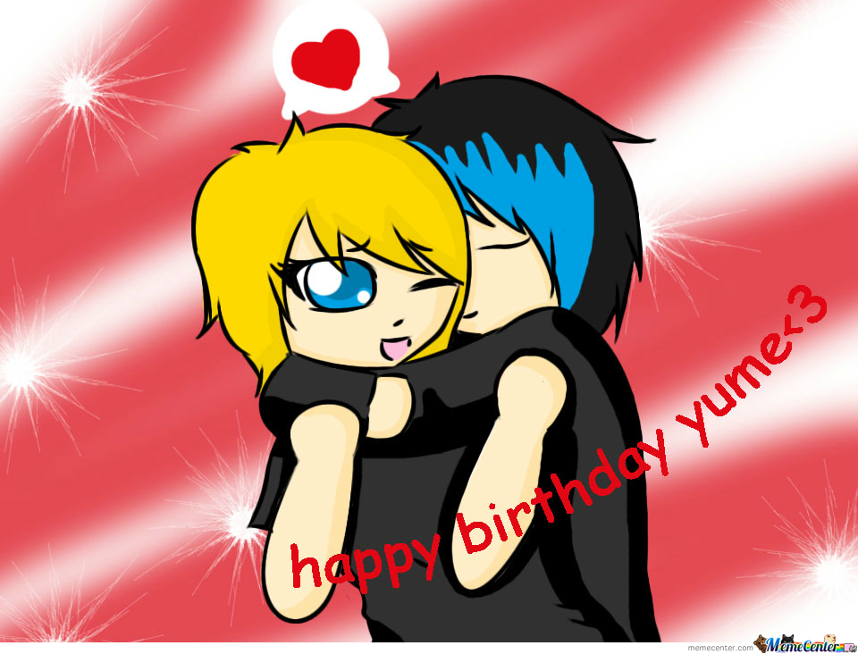 Im Sorry, I Know Im Late For That But, Happy Birthday Yume <3