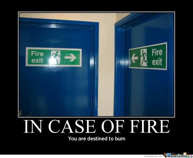 In Case Of Fire......