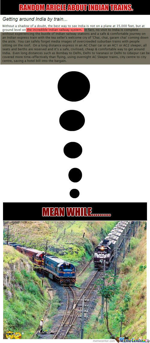 Indian Rails Are The Best!