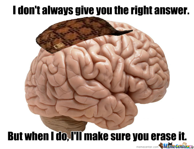 Inspired By My Scumbag Brain This Morning In Calculus Quiz.