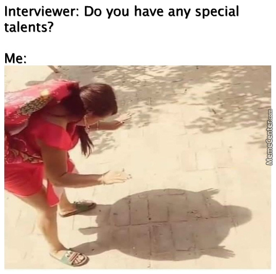 Interviewer: You're Hired.