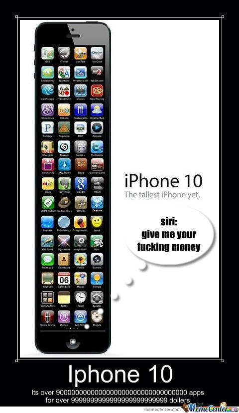 Iphone 10 Its Over 900000000000000000000000 Apps