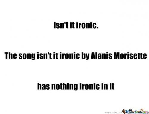 isn't it ironic