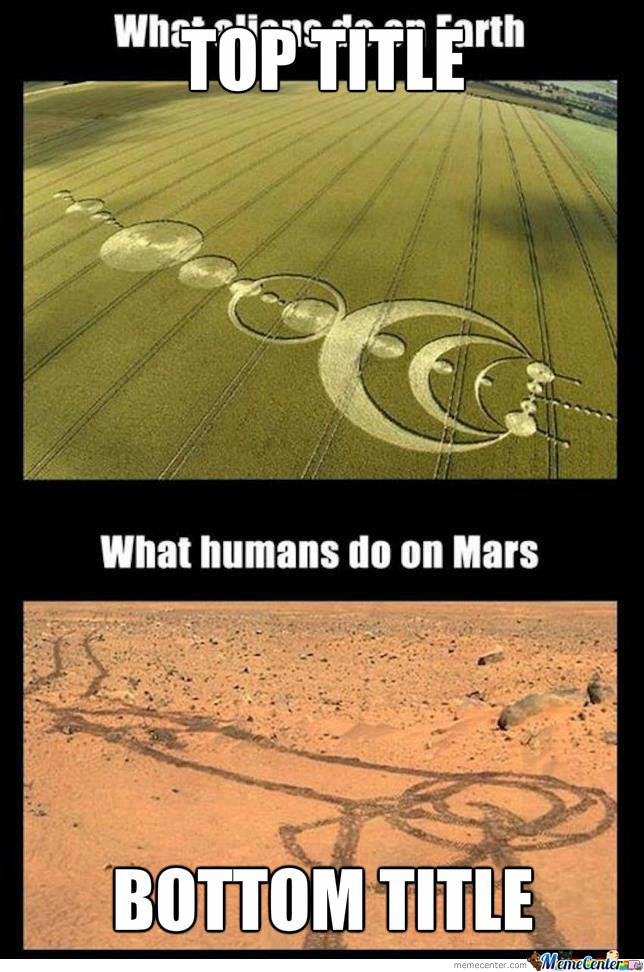 it amp 039 s done by curiosity rover anyway d_o_1462347 it's done by curiosity rover, anyway d by mykel113 meme center