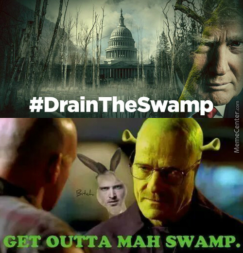 It's Funny Because Trump Is Bringing The Swamp Into His Cabinet