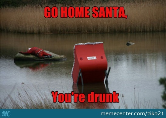 It's Ok Everyone He'll Be Sober By Christmas