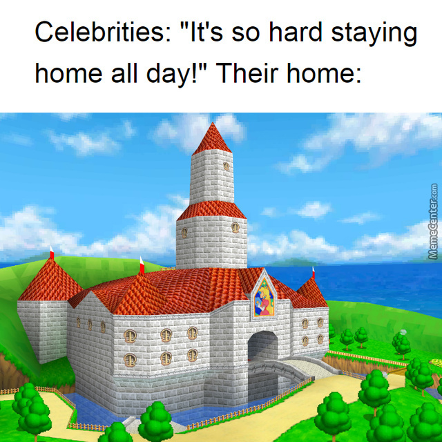 It's So Hard Staying Home For The Celebrities.